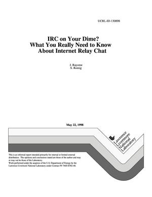 Primary view of object titled 'IRC on your dime? What you really need to know about Internet relay chat'.