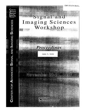 Primary view of object titled 'Signal and imaging sciences workshop proceedings'.