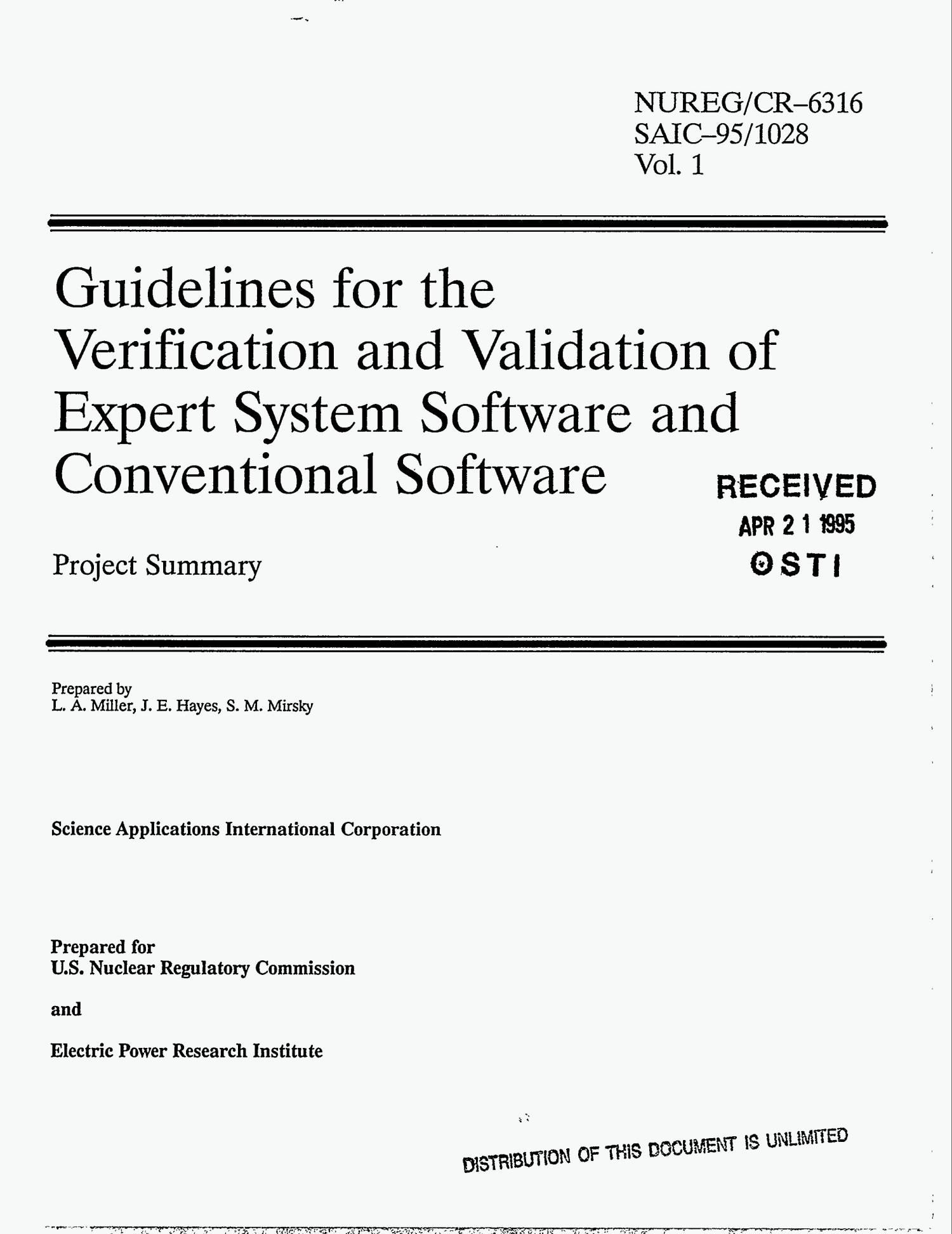 Guidelines for the verification and validation of expert system software and conventional software: Project summary. Volume 1                                                                                                      [Sequence #]: 1 of 178