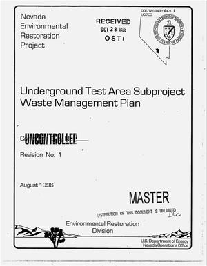 Primary view of object titled 'Underground test area subproject waste management plan. Revision No. 1'.
