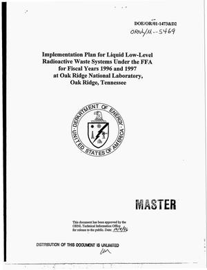 Primary view of object titled 'Implementation plan for liquid low-level radioactive waste systems under the FFA for Fiscal years 1996 and 1997 at Oak Ridge National Laboratory, Oak Ridge, Tennessee'.