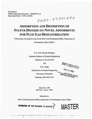 Primary view of object titled 'Adsorption and desorption of sulfur dioxide on novel adsorbents for flue gas desulfurization. Final report, September 1, 1994--February 29, 1996'.