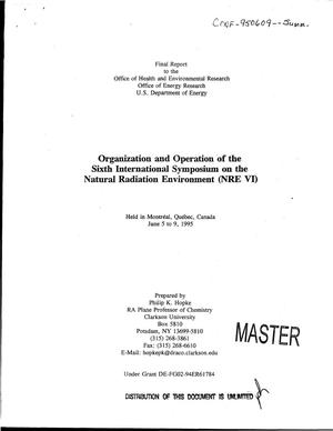Primary view of object titled 'Organization and operation of the sixth international symposium on the natural radiation environment (NRE VI). Final report'.