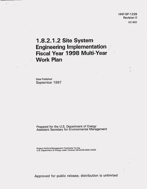 Primary view of object titled '1.8.2.1.2 Site system engineering implementation Fiscal Year 1998 multi-year work plan'.