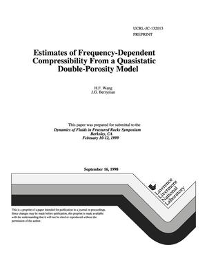 Primary view of object titled 'Estimates of frequency-dependent compressibility from a quasistatic double-porosity model'.