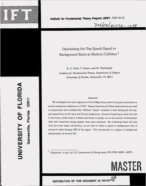 Primary view of object titled 'Optimizing the top quark signal to background ratio at hadron colliders'.