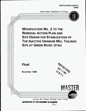 Primary view of object titled 'Modification No. 2 to the remedial action plan and site design for stabilization of the inactive uranium mill tailings site at Green River, Utah: Final'.