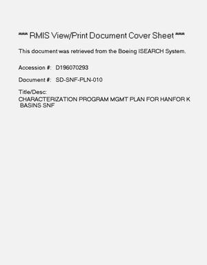 Primary view of object titled 'Characterization program management plan for Hanford K Basin Spent Nuclear Fuel'.