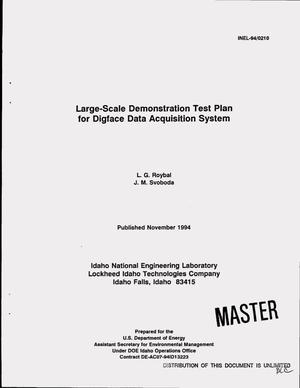Primary view of object titled 'Large-scale demonstration test plan for digface data acquisition system'.