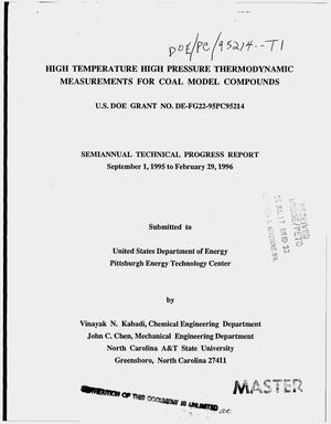 Primary view of object titled 'High temperature high pressure thermodynamic measurements for coal model compounds. Semiannual technical progress report, September 1, 1995--February 29, 1996'.