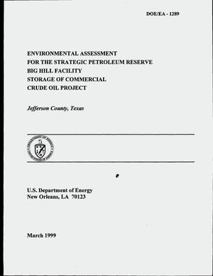 Primary view of object titled 'Environmental assessment for the Strategic Petroleum Reserve Big Hill facility storage of commercial crude oil project, Jefferson County, Texas'.