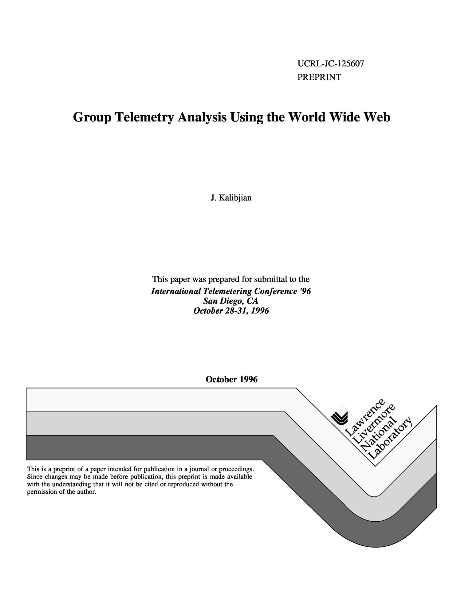 Group telemetry analysis using the World Wide Web                                                                                                      [Sequence #]: 1 of 9