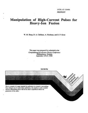 Primary view of object titled 'Manipulation of high-current pulses for heavy-ion fusion'.