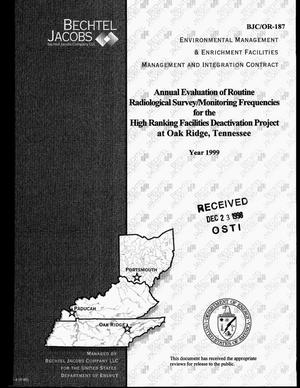 Primary view of object titled 'Annual evaluation of routine radiological survey/monitoring frequencies for the High Ranking Facilities Deactivating Project at Oak Ridge, Tennessee'.