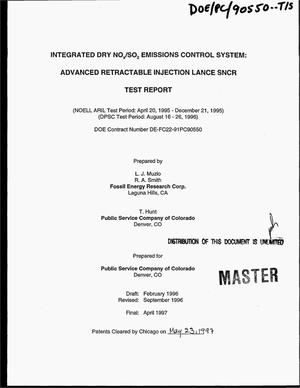 Primary view of object titled 'Integrated dry NO{sub x}/SO{sub 2} emissions control systems: Advanced retractable injection lance SNCR test report. NOELL ARIL test period: April 20, 1995--December 21, 1995; DPSC test period: August 16--26, 1996'.