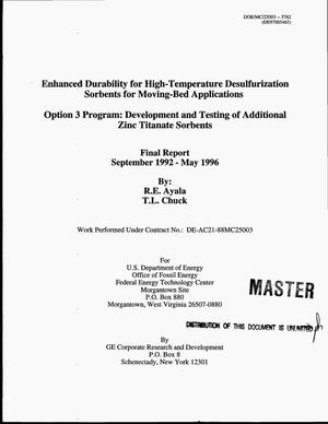 Primary view of object titled 'Enhanced durability for high-temperature desulfurization sorbents for moving-bed applications -- Option 3 program: Development and testing of additional zinc titanate sorbents. Final report, September 1992--May 1996'.