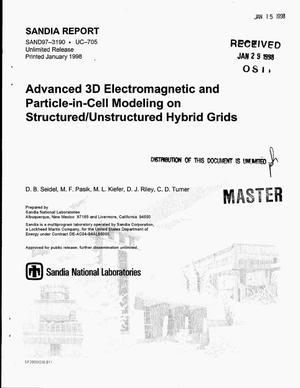 Primary view of object titled 'Advanced 3D electromagnetic and particle-in-cell modeling on structured/unstructured hybrid grids'.
