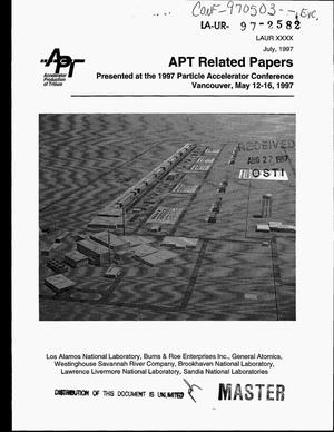 Primary view of object titled 'APT related papers presented at the 1997 particle accelerator conference, Vancouver, May 12--16, 1997'.