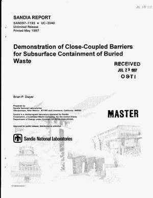 Primary view of object titled 'Demonstration of close-coupled barriers for subsurface containment of buried waste'.