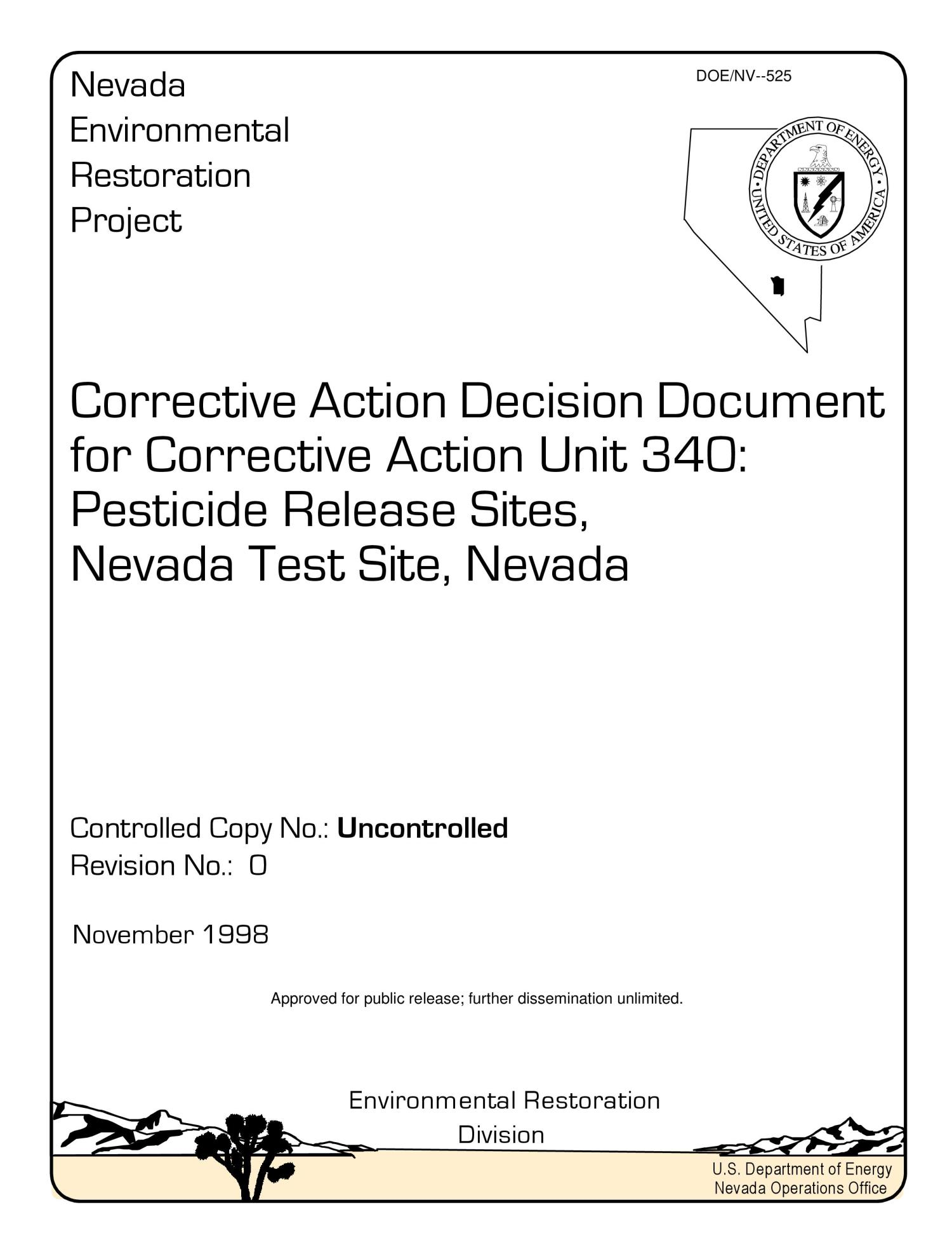 Corrective Action Decision Document for Corrective Action Unit 340: Pesticide Release sites, Nevada Test Site, Nevada                                                                                                      [Sequence #]: 1 of 103