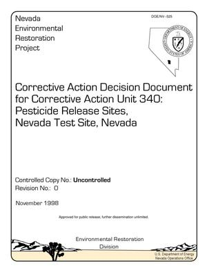 Primary view of object titled 'Corrective Action Decision Document for Corrective Action Unit 340: Pesticide Release sites, Nevada Test Site, Nevada'.