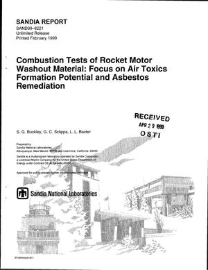 Primary view of object titled 'Combustion Tests of Rocket Motor Washout Material: Focus on Air toxics Formation Potential and Asbestos Remediation'.