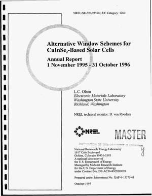 Primary view of object titled 'Alternative window schemes for CuInSe{sub 2}-based solar cells. Annual report, 1 November 1995--31 October 1996'.