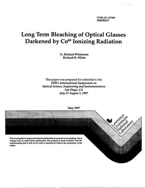 Primary view of object titled 'Long term bleaching of optical glasses darkened by Co60 Ionizing radiation'.