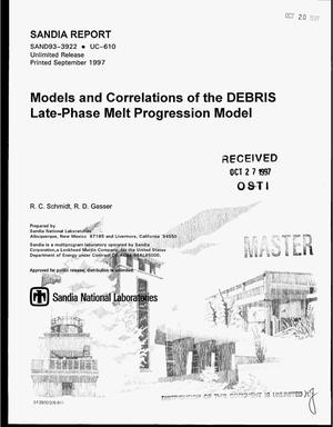Primary view of object titled 'Models and correlations of the DEBRIS Late-Phase Melt Progression Model'.