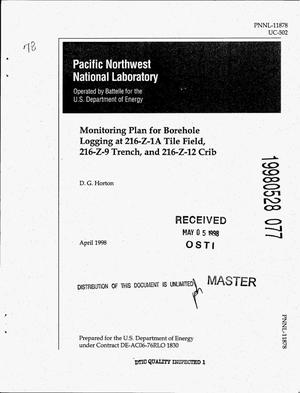 Primary view of object titled 'Monitoring plan for borehole logging at 216-Z-1A Tile Field, 216-Z-9 Trench, and 216-Z-12 Crib'.