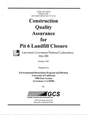 Primary view of object titled 'Construction quality assurance for Pit 6 landfill closure, Lawrence Livermore National Laboratory, Site 300'.