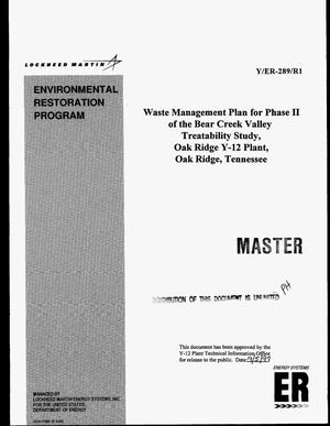Primary view of object titled 'Waste management plan for phase II of the Bear Creek Valley Treatability study Oak Ridge Y-12 Plant, Oak Ridge, Tennessee'.