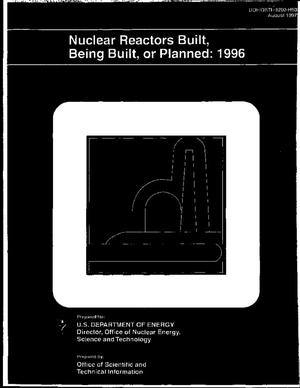 Primary view of object titled 'Nuclear reactors built, being built, or planned 1996'.