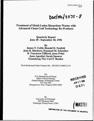Primary view of object titled 'Treatment of metal-laden hazardous wastes with advanced clean coal technology by-products. Quarterly report, June 30--September 30, 1996'.