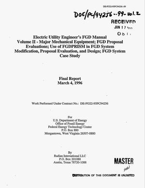 Primary view of object titled 'Electric utility engineer`s FGD manual -- Volume 2: Major mechanical equipment; FGD proposal evaluations; Use of FGDPRISM in FGD system modification, proposal, evaluation, and design; FGD system case study. Final report'.