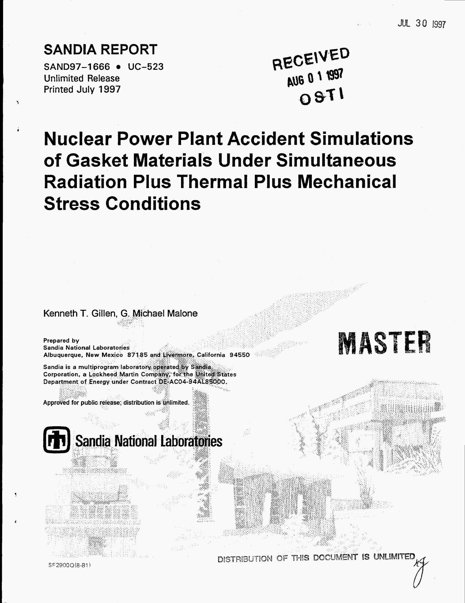 Nuclear power plant accident simulations of gasket materials under simultaneous radiation plus thermal plus mechanical stress conditions                                                                                                      [Sequence #]: 1 of 46