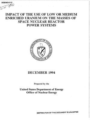 Primary view of object titled 'Impact of the use of low or medium enriched uranium on the masses of space nuclear reactor power systems'.