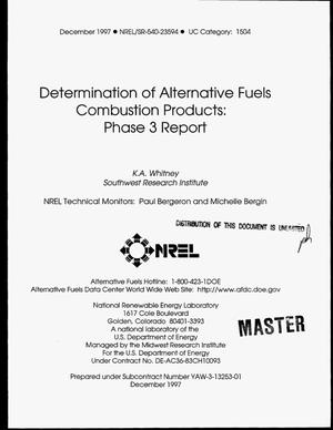 Primary view of object titled 'Determination of alternative fuels combustion products: Phase 3 report'.