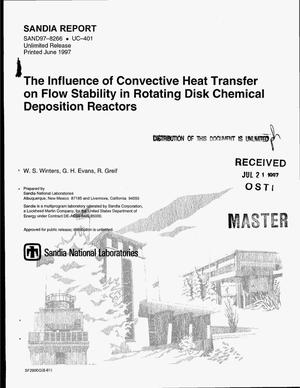 Primary view of object titled 'The influence of convective heat transfer on flow stability in rotating disk chemical vapor deposition reactors'.