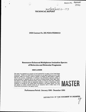 Primary view of object titled 'Resonance enhanced multiphoton ionization spectra of molecules and molecular fragments. Technical report, January 1990--December 1990'.