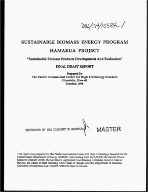 Primary view of object titled 'Sustainable biomass products development and evaluation, Hamakua project. Final draft report'.