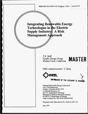 Primary view of object titled 'Integrating renewable energy technologies in the electric supply industry: A risk management approach'.