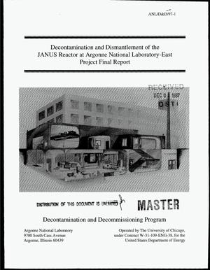 Primary view of object titled 'Decontamination and dismantlement of the JANUS Reactor at Argonne National Laboratory-East. Project final report'.