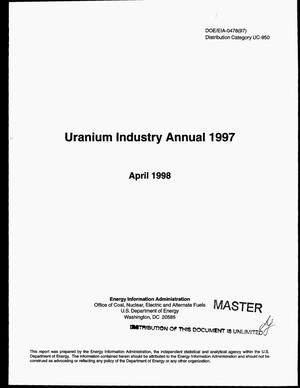 Primary view of object titled 'Uranium industry annual 1997'.