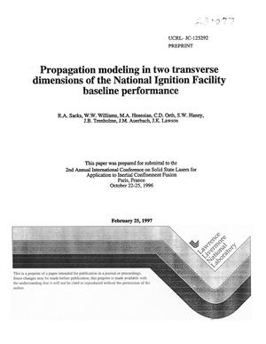 Primary view of object titled 'Propagation modeling in two transverse dimensions of the National Ignition Facility baseline performance'.