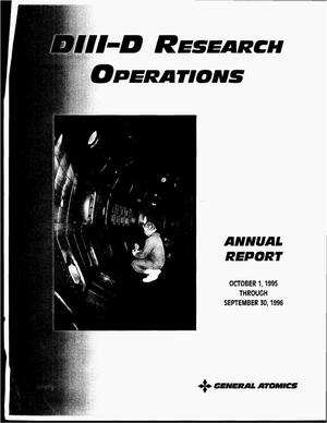 Primary view of object titled 'DIII-D research operations annual report to the U.S. Department of Energy, October 1, 1995--September 30, 1996'.
