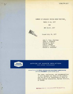 Primary view of object titled 'Summary of geologic review group meetings, March 17--18, 1977 and May 26--27, 1977'.