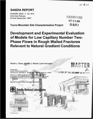 Primary view of object titled 'Development and experimental evaluation of models for low capillary number two-phase flows in rough walled fractures relevant to natural gradient conditions'.