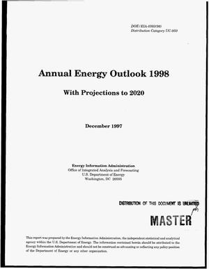 Primary view of object titled 'Annual Energy Outlook 1998: with Projections to 2020'.
