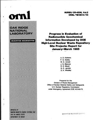 Primary view of object titled 'Progress in evaluation of radionuclide geochemical information developed by DOE high-level nuclear waste repository site projects: report for January-March 1985. Volume 2'.